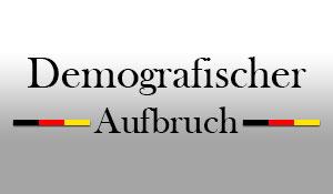 Demografischer Aufbruch Deutschland